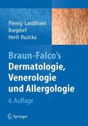 Braun Falco s Dermatologie  Venerologie und Allergologie