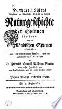 D. Martin Listers Mitgliedes der Königlichen Societät zu London Naturgeschichte der Spinnen überhaupt und der Engelländischen Spinnen insonderheit