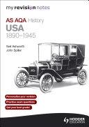 My Revision Notes AQA AS History: USA 1890-1945