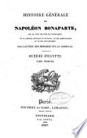 Histoire Générale de Napoléon Bonaparte