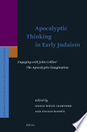 Apocalyptic Thinking In Early Judaism : seminal study the apocalyptic imagination and advance...