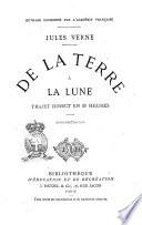 De la terre    la lune trajet direct en 97 heures Jules Verne