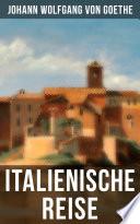 Goethe: Italienische Reise
