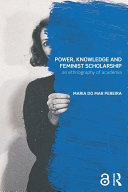 Power, Knowledge and Feminist Scholarship