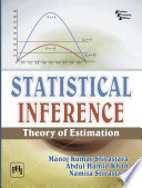 STATISTICAL INFERENCE   THEORY OF ESTIMATION