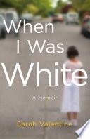 When I Was White Book PDF
