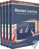 Blended Learning  Concepts  Methodologies  Tools  and Applications