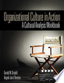 Organizational Culture in Action