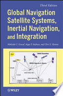 Global Navigation Satellite Systems  Inertial Navigation  and Integration