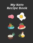 My Keto Recipe Book