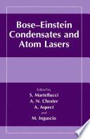Bose Einstein Condensates and Atom Lasers