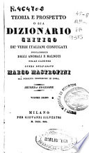 Teoria e prospetto ossia dizionario critico de'verbi italiani conjugati specialmente degli anomali e malnoti nelle cadenze