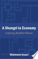A Shangri la Economy