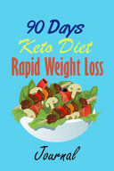 90 Days Keto Diet Rapid Weight Loss Journal