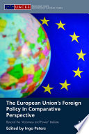 The European Union s Foreign Policy in Comparative Perspective