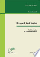 Discount Certificates  An Alternative to Stock Investments