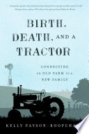 Birth  Death  and a Tractor