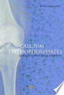 Calcium Orthophosphates