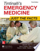 Tintinalli s Emergency Medicine  Just the Facts  Third Edition