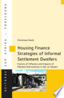 Housing Finance Strategies of Informal Settlement Dwellers Challenge In African Cities This Study Examines