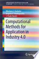 Computational Methods For Application In Industry 4 0