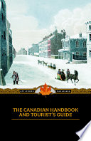 Canadian Handbook And Tourist's Guide : descriptions of canadian lakes and rivers and...