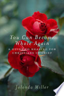 You Can Become Whole Again