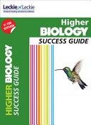 Higher Biology Success Guide