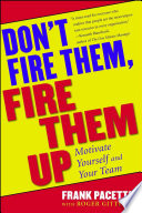 Don t Fire Them  Fire Them Up