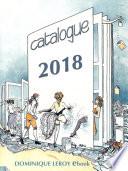 Catalogue général 2016 Dominique Leroy eBook