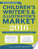 Children s Writer s   Illustrator s Market 2016