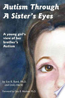 Autism Through a Sister s Eyes