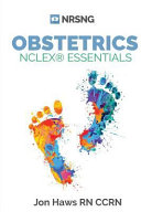 Obstetrics NCLEX Essentials  a Study Guide for Nursing Students
