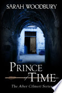 Prince of Time  The After Cilmeri Series Book 2