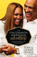 The Uncommon Marriage Adventure