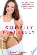 Oil Belly  Flat Belly