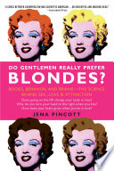 Do Gentlemen Really Prefer Blondes