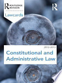 Constitutional and Administrative Lawcards 2012 2013