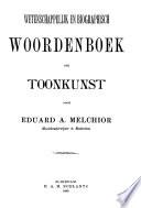 Wetenschappelijk En Biographisch Woordenboek Der Toonkunst