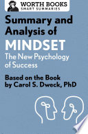 Summary and Analysis of Mindset  The New Psychology of Success