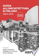 Guida all architettura di Milano 1954 2015