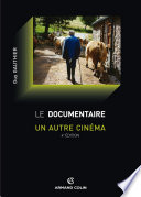 Le documentaire : un autre cinéma