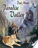 Paradise Valley   Auf den Wolf gekommen  2