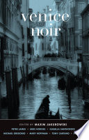 Venice Noir The Veneto Region Features Contributions From Such