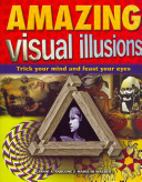 Amazing Visual Illusions
