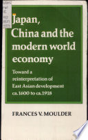 Japan China And The Modern World Economy book