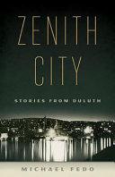 Zenith City