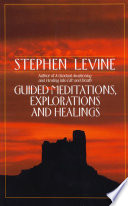 Guided Meditations Explorations And Healings