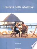 I resorts delle Maldive
