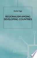 Regionalism among Developing Countries